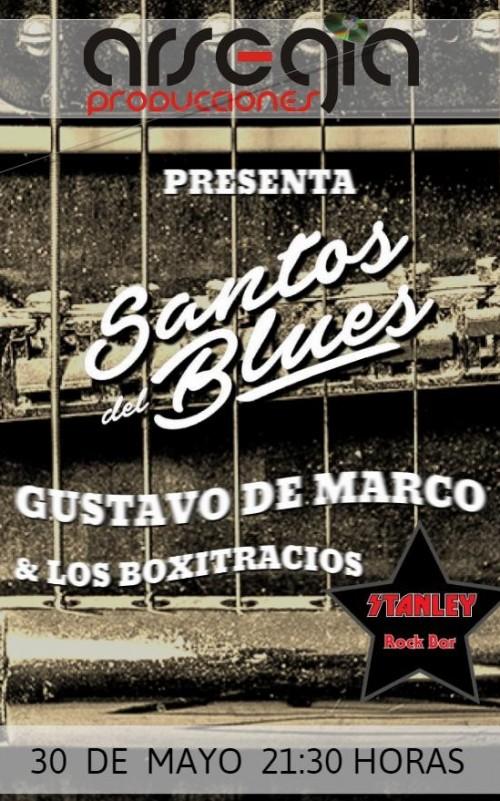 30/05 - Gus De Marco y Los Boxitracios + Santos del Blues