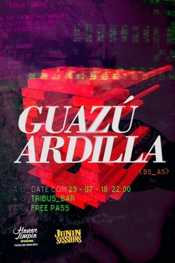 29/7 - Ardilla + Guazú nuevamente en Santa Fe!