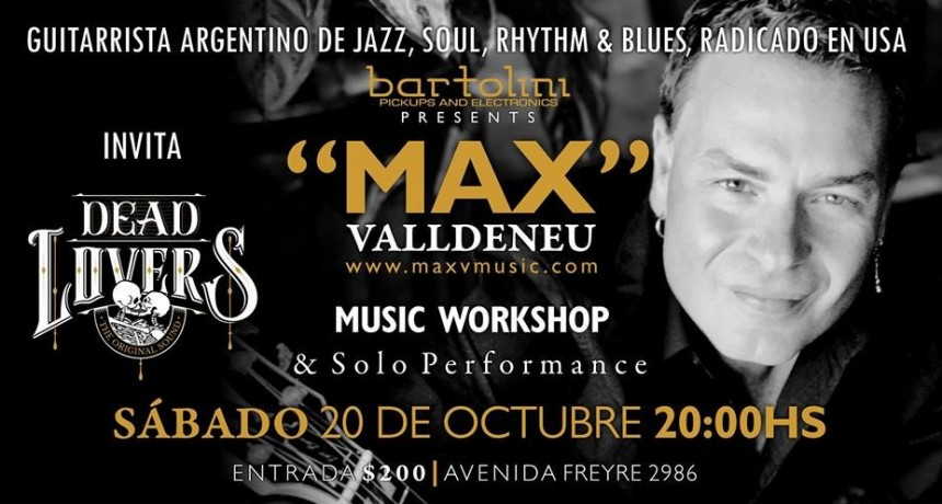 20/10 - MAX Valldeneu - Music Workshop, & Solo Performance -