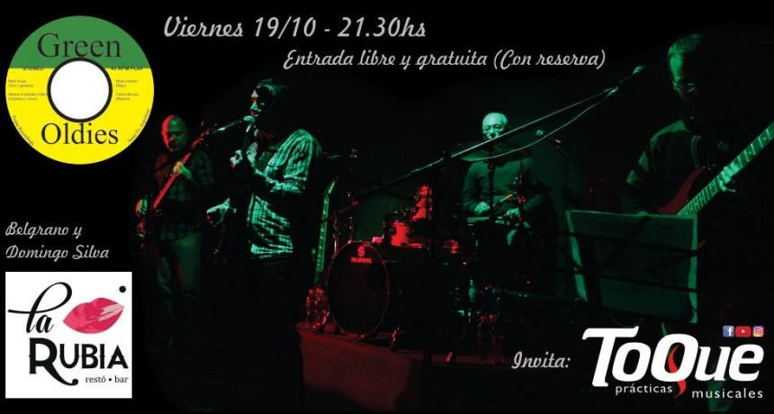 19/10 - Green Oldies ( En Vivo ) en La Rubia