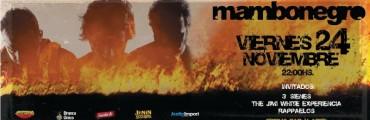 24/11 - Mambonegro + 3 Sienes + The Jimi White Experiencia + Rappaelos en Santa Fe