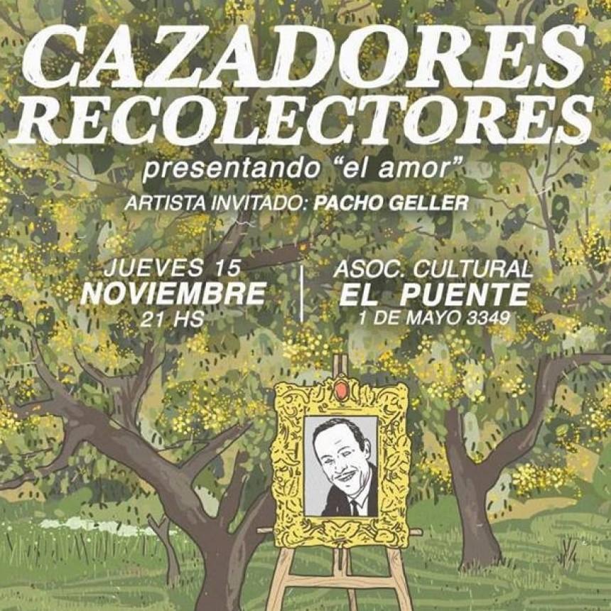 15/11 - Cazadores Recolectores presenta