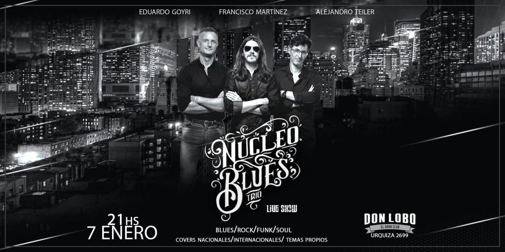 7/1 - Núcleo Blues Trío En Don Lobo