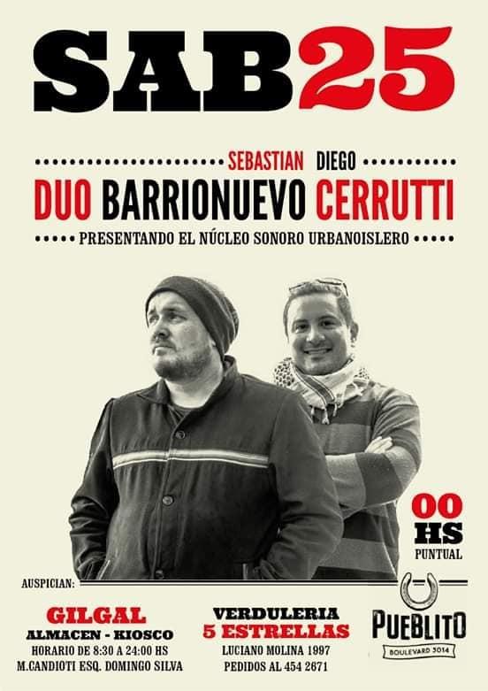 25/1 - SEBASTIAN BARRIONUEVO & DIEGO CERRUTTI en Pueblito