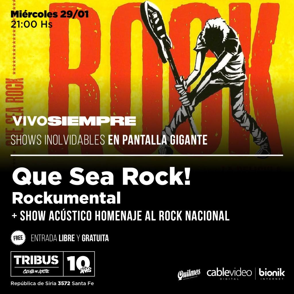 29/1 - QUE SEA ROCK! rockumental