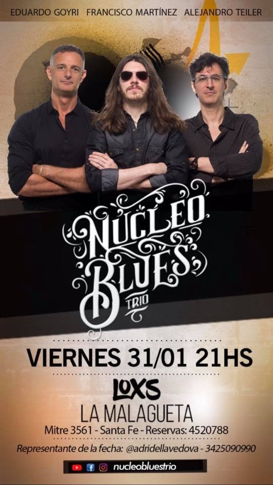 31/1 - NÚCLEO BLUES TRÍO en LOXS
