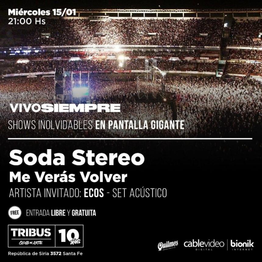 15/1 - Soda Stereo - Me verás volver