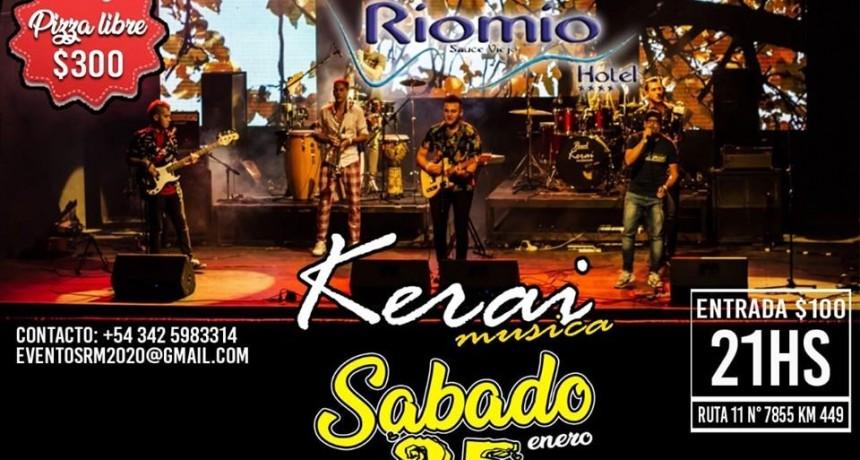 25/1 - KERAI en Riomio Hotel