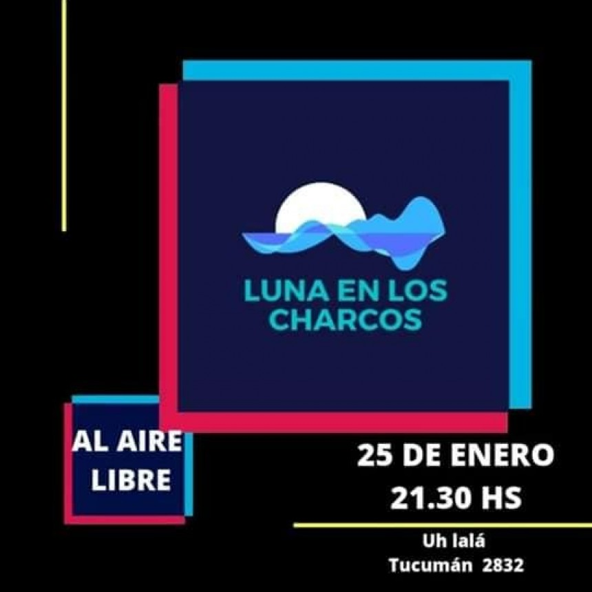 25/1 - Música en la Plaza con Luna en los Charcos