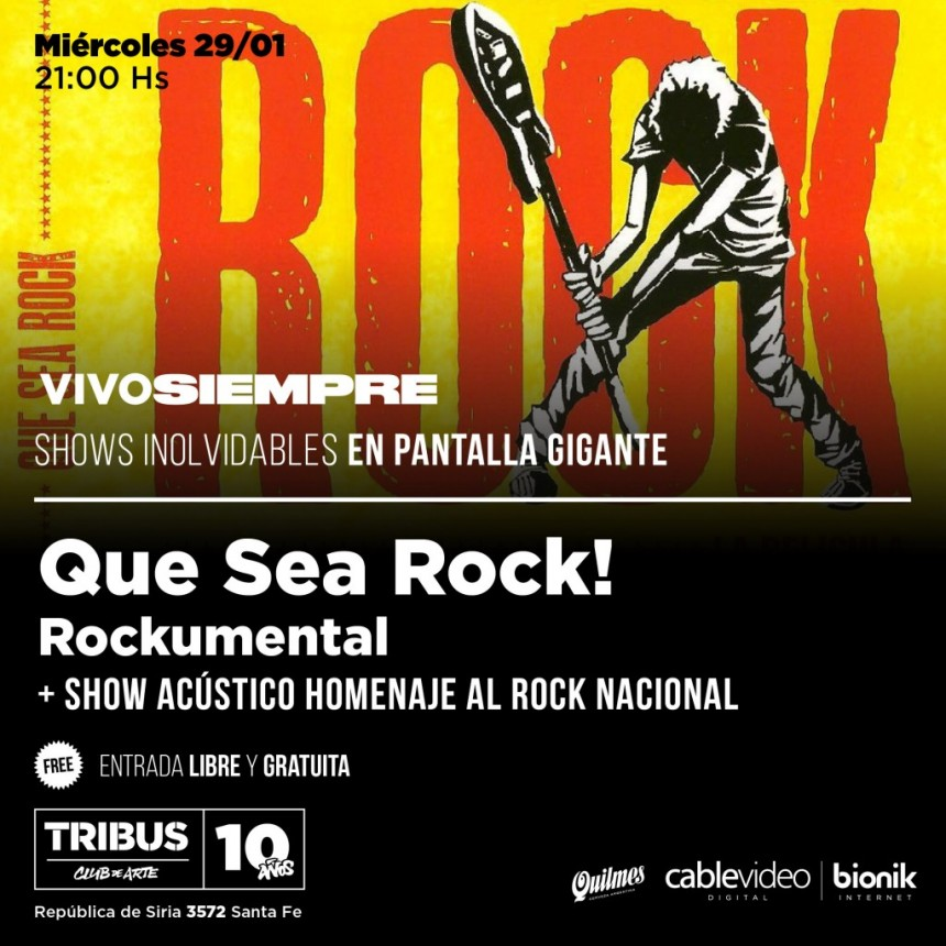 29/1 - QUE SEA ROCK! rockumental