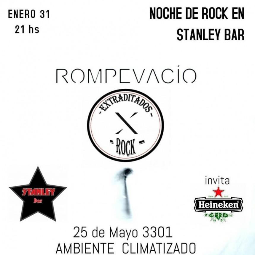 31/1 - ROMPEVACIO y EXTRADITADOS ROCK en Stanley
