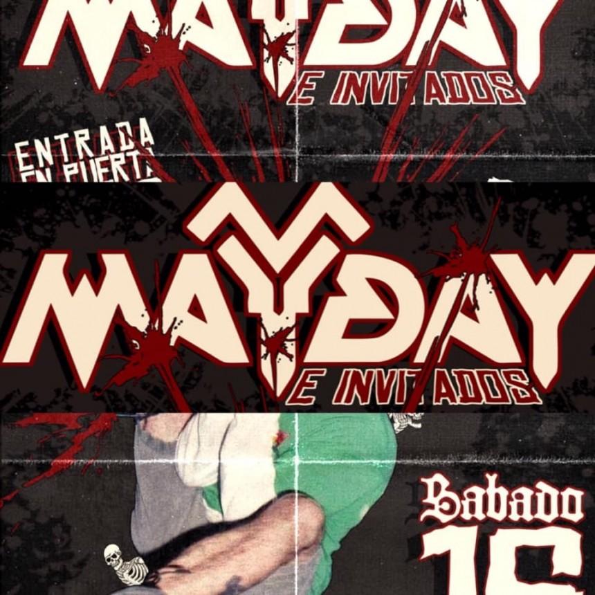 16/2 - Mayday & Invitados