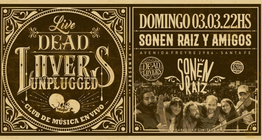 3/3 - Sonen Raíz y Amigos - DeadLovers Unplugged