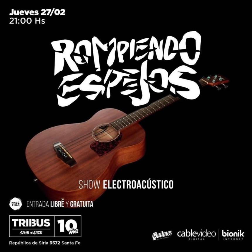 27/2 - Show electroacústico de Rompiendo Espejos