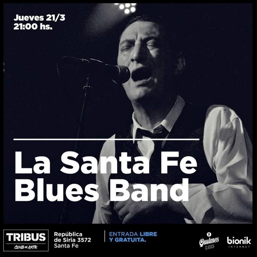 21/3 - La Santa Fe Blues   Tribus Club de Arte