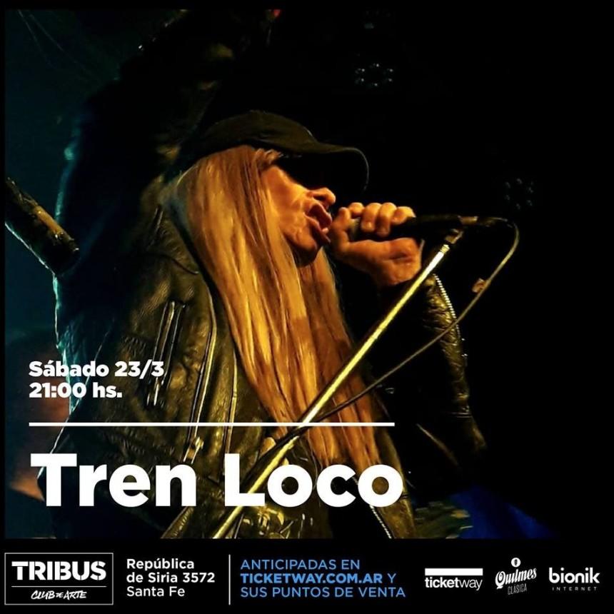 23/3 - Tren Loco   Tribus Club de Arte