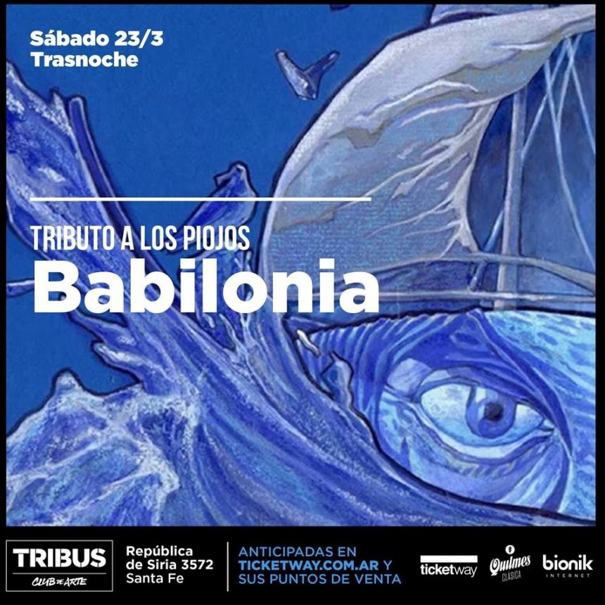 23/3 - (trasnoche) Babilonia (Tributo a Los Piojos)   Tribus Club de Arte