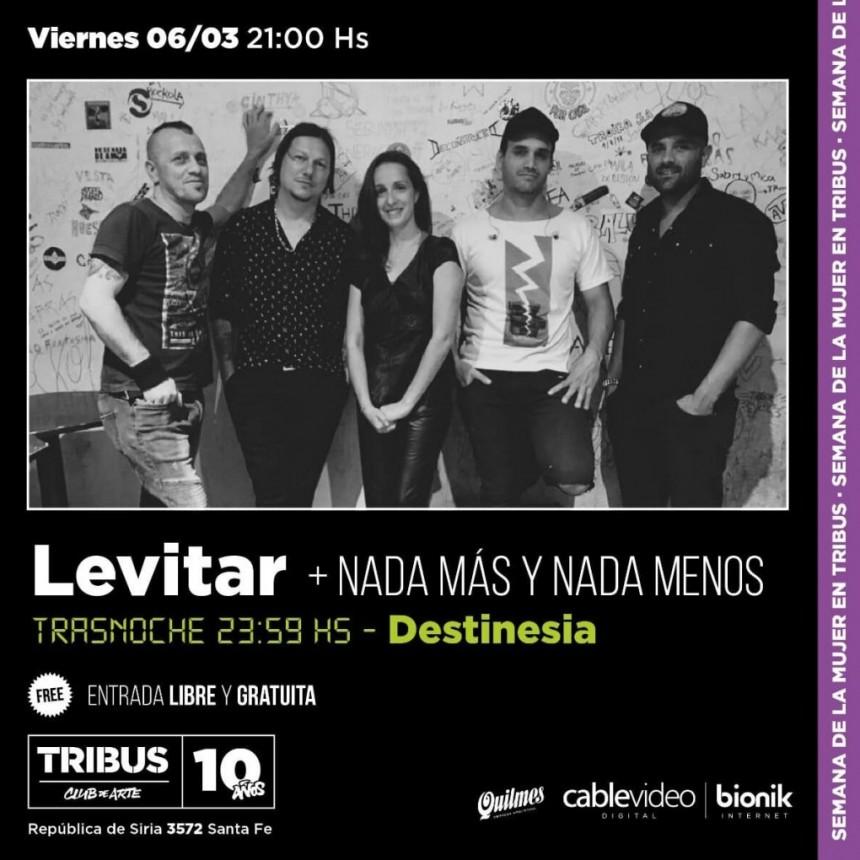 6/3 - LEVITAR + NADA MAS Y NADA MENOS en Tribus