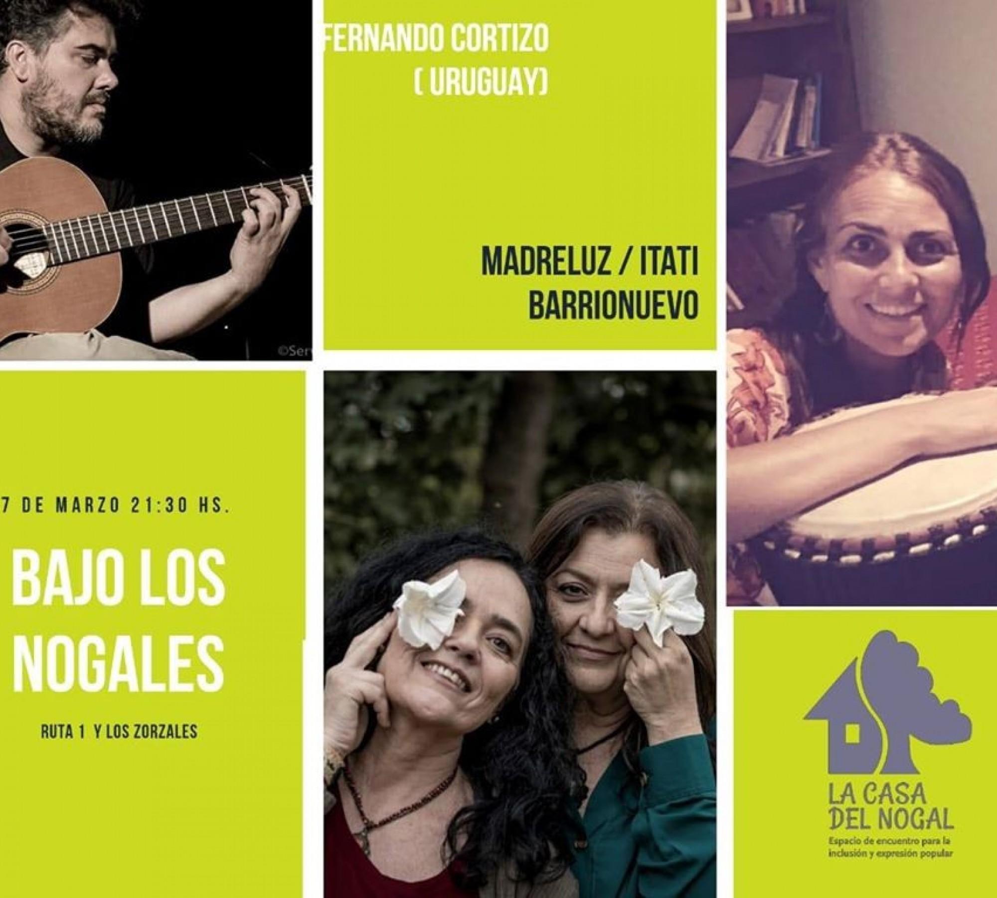 7/3 - Madreluz, Itatí Barrionuevo y Fernando Cortizo bajo los Nogales!