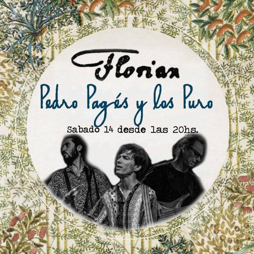 14/3 - PEDRO PAGÉS Y LOS PURO en Rincón