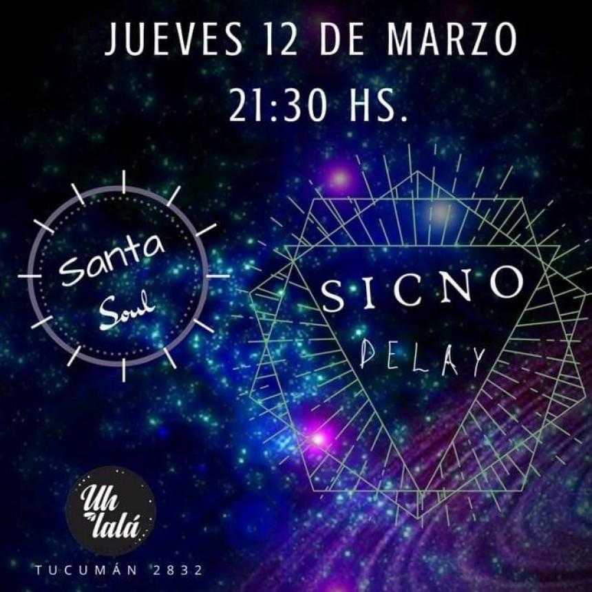 12/3 - Santa Soul & Sicno Delay en Uhlala