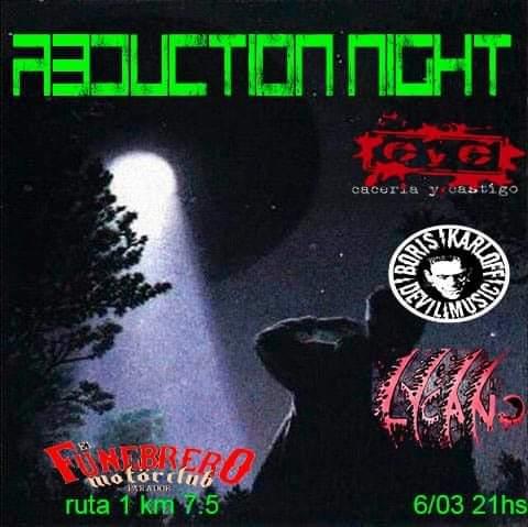 6/3 - ABDUCTION NIGHT!!!!! en El Funebrero