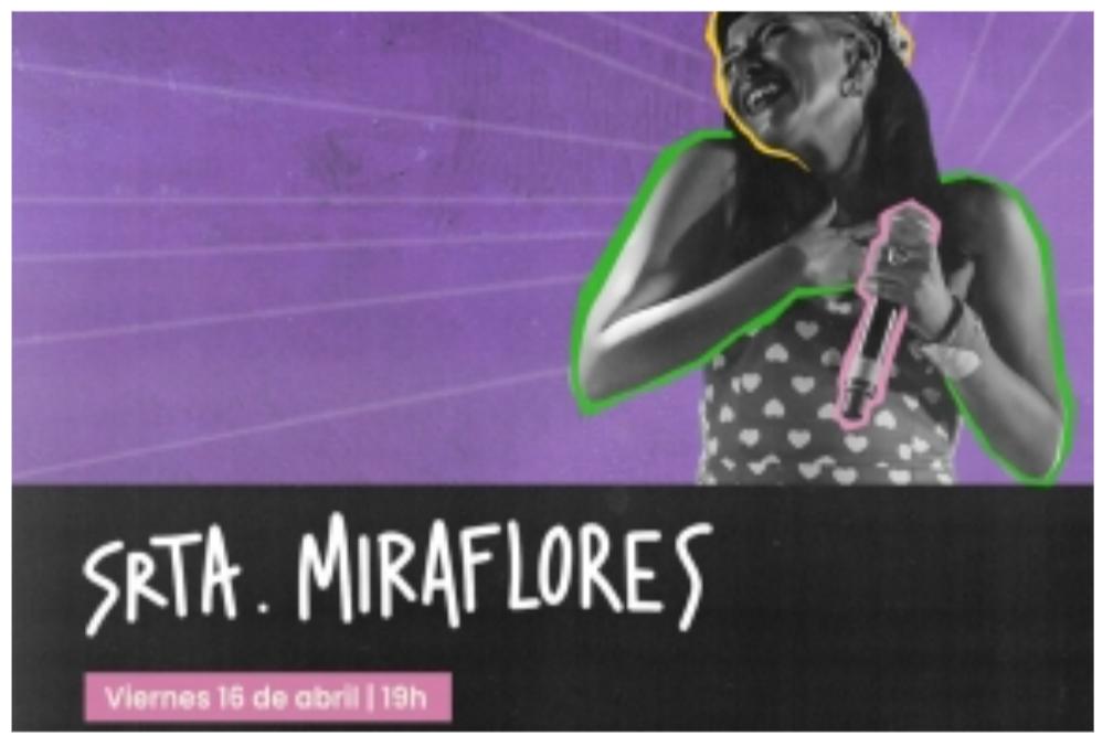 16/4 - Srta Miraflores en La Redonda