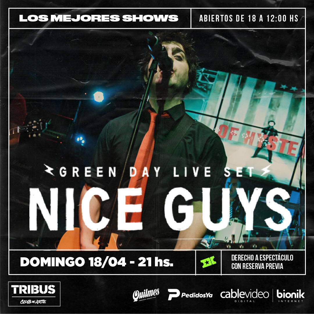 18/4 - Nice Guys en Tribus