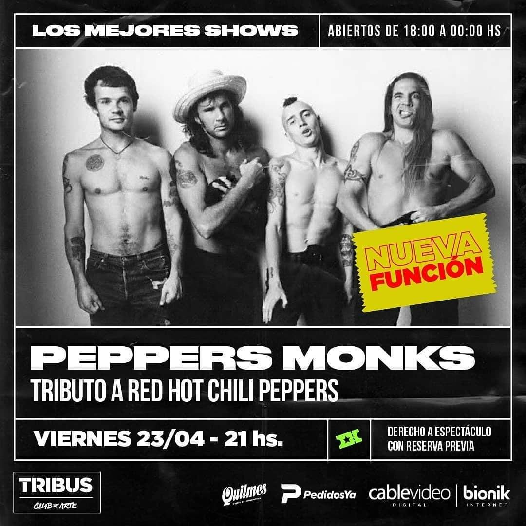 23/4 - Peppers Monks en Tribus 3er noche