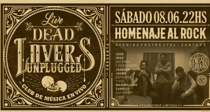 8/6 - Homenaje al Rock - DeadLovers Unplugged