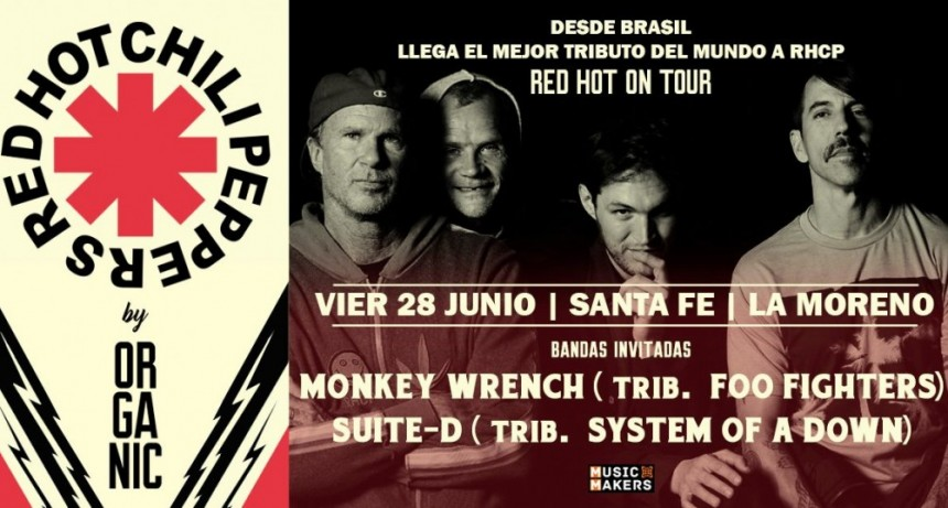 28/6 - Red Hot Chili Peppers by Organic en SANTA FE! + Tributos deluxe