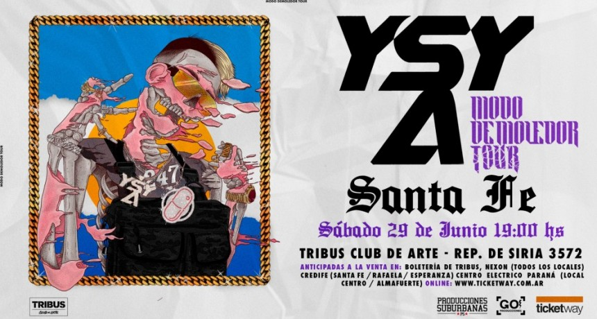 29/6 - YSY A Modo Demoledor Tour en Santa Fe
