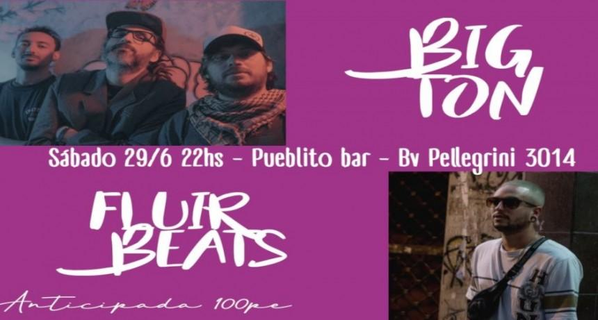 29/6 - Big Ton & Fluir Beats en Pueblito
