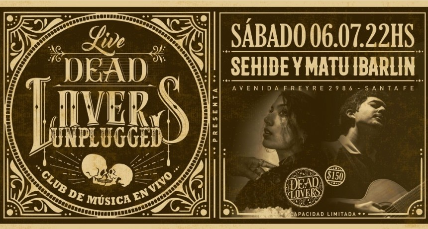 6/7 - Sehide y Matu Ibarlin - DeadLovers Unplugged