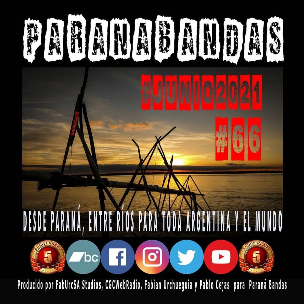 YA SALIÒ!!!!!! Paraná Bandas #C66 #Junio2021