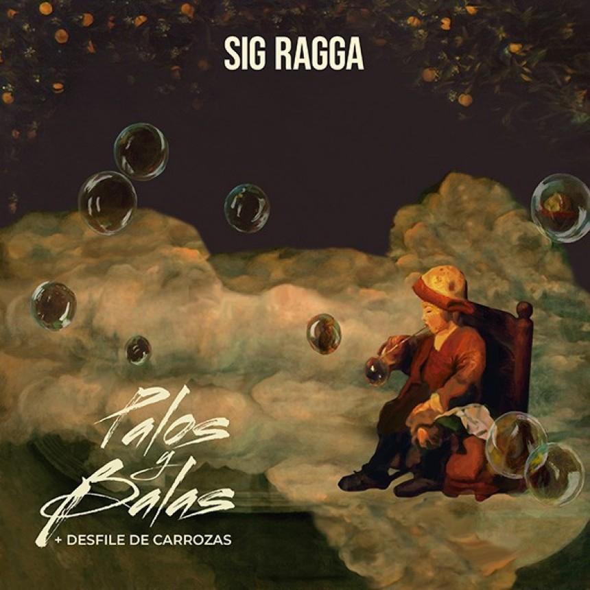 """SIG RAGGA presenta su doble single """"PALOS Y BALAS""""/"""