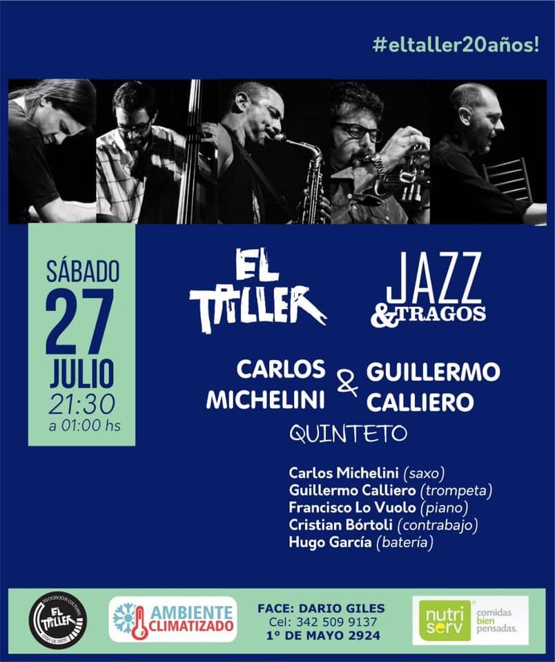 27/7 - Jazz y Tragos Carlos Michelini - Guillermo Calliero Quinteto
