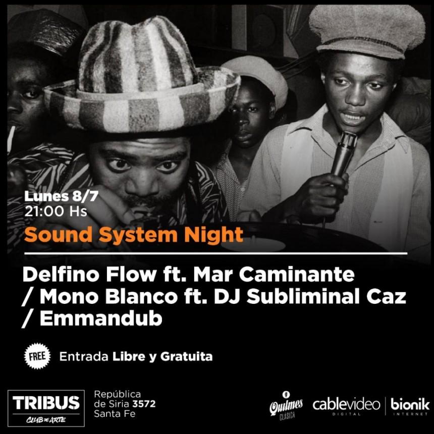 8/7 - Sound System Night en Tribus