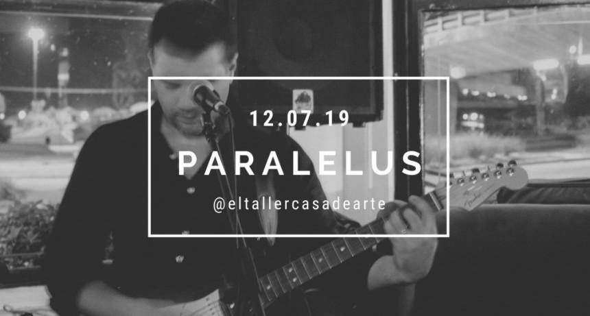 12/7 - Paralelus En El Taller