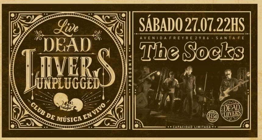 27/7 -  The Socks - DeadLovers Unplugged