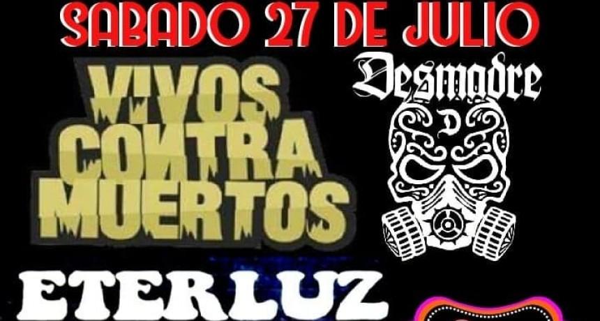 27/7 - Noche de Rock. Vivos contra Muertos, Eterluz, Desmadre