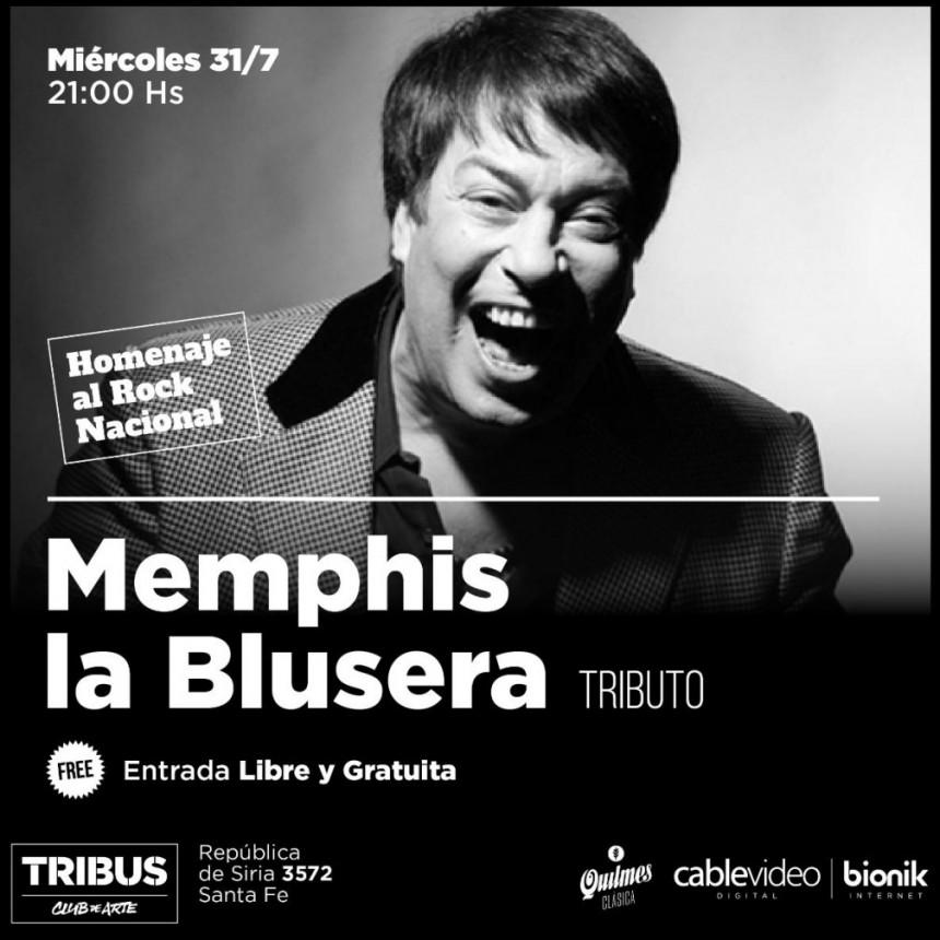 31/7 - Homenaje a Memphis La Blusera