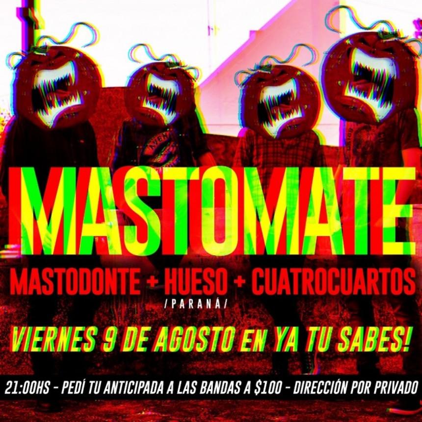 9/8 - MASTOMATE - Mastodonte, Hueso y Cuatrocuartos