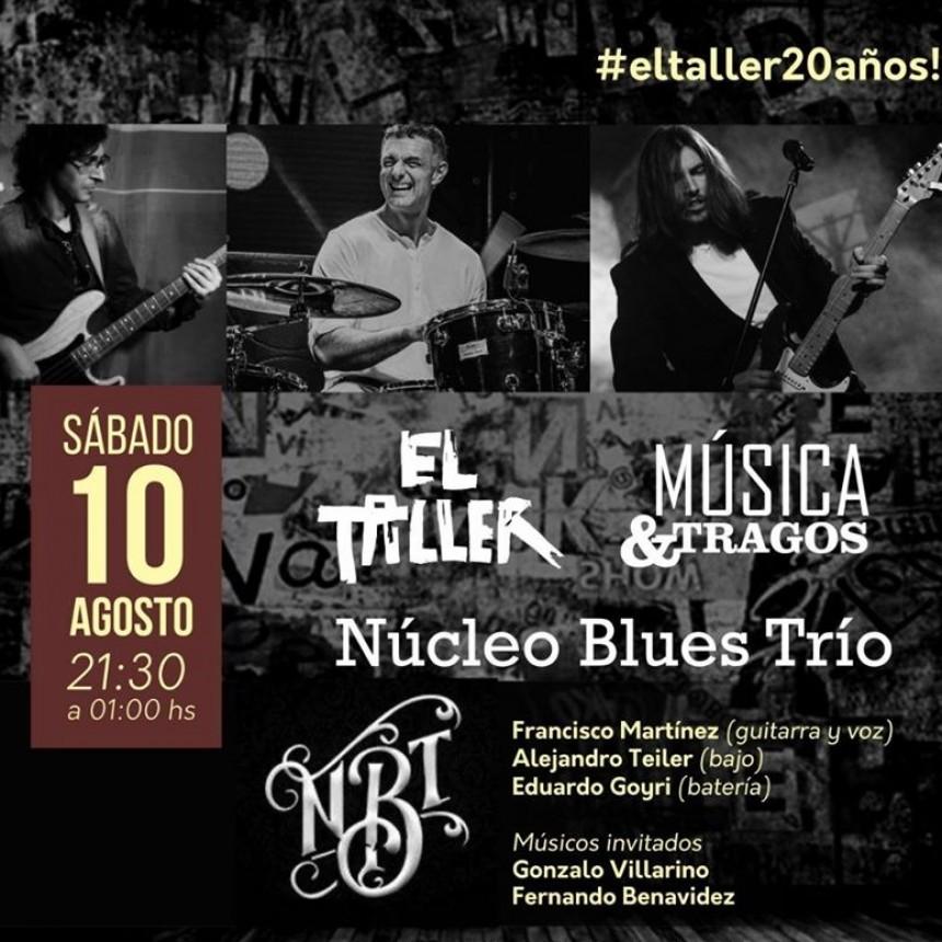 10/8 - Núcleo Blues Trío en EL TALLER
