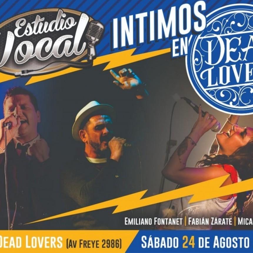 24/8 - ESTUDIO VOCAL .-. INTIMOS en Deads Lovers