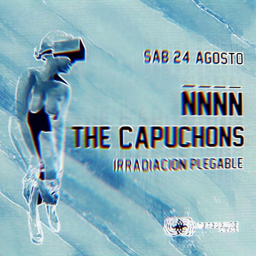 24/8 - ÑÑÑÑ - The Capuchons - Irradiacion plegable