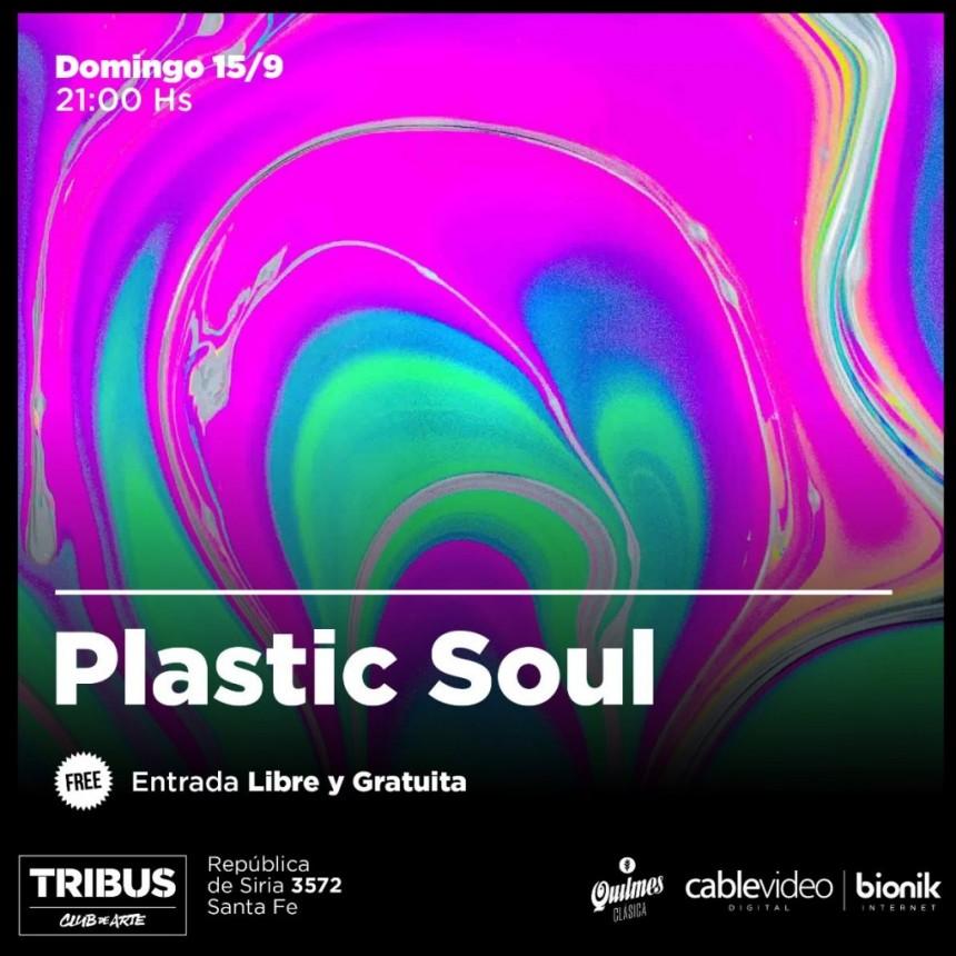 15/9 - Plastic Soul en domingo