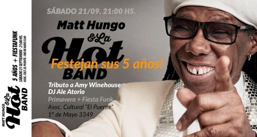 21/9 - Matt Hungo y La Hot Band festejan sus 5 años!