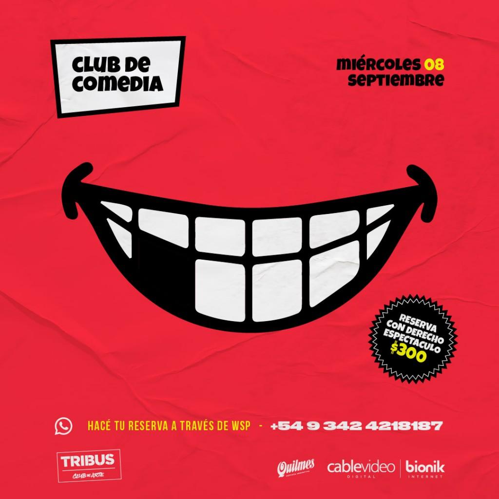 8/9 - El club de la comedia en Tribus