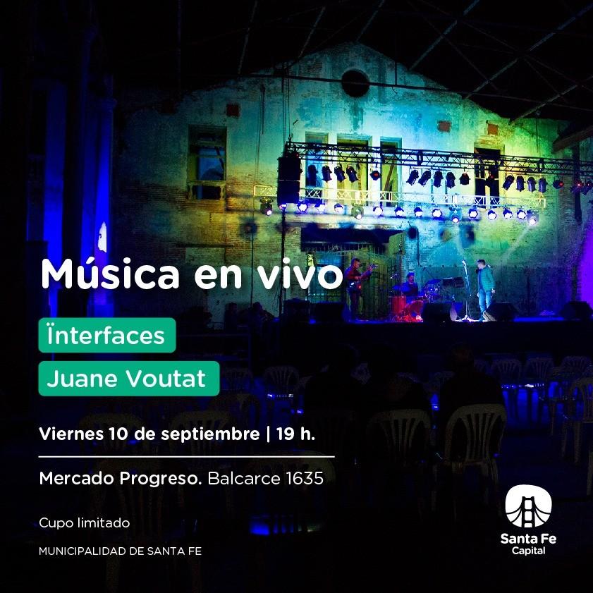 10/9 - Ïnterfaces y Juane Voutat & Los Aliados en el Mercado Progreso